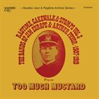 JIM EUROPE Too Much Mustard - Ragtime, Cakewalk & Stomps Volume 3 album cover