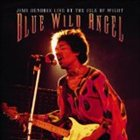 JIMI HENDRIX Blue Wild Angel: Live at the Isle of Wight album cover