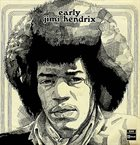JIMI HENDRIX Early Jimi Hendrix (aka Early Jimi Hendrix, Vol. 2 aka Live In New Jersey Vol. 2 aka Jimi Hendrix) album cover