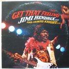 JIMI HENDRIX Jimi Hendrix & Curtis Knight : Get That Feeling album cover