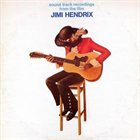 JIMI HENDRIX Sound Track Recordings From the Film