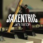 JIMI TENOR Saxentric album cover