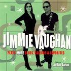 JIMMIE VAUGHAN Plays More Blues, Ballads & Favorites album cover