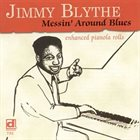 JIMMY BLYTHE Messin Around Blues album cover