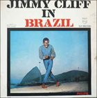 JIMMY CLIFF Jimmy Cliff In Brazil album cover