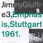 JIMMY GIUFFRE Emphasis, Stuttgart 1961 album cover