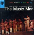 JIMMY GIUFFRE Jimmy Giuffre Plays The Music Man album cover