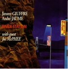 JIMMY GIUFFRE River Station (with André Jaume / Joe McPhee) album cover