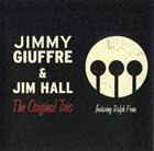 JIMMY GIUFFRE The Original Trio  (with Jim Hall) album cover