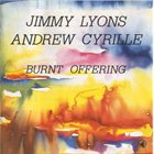 JIMMY LYONS Burnt Offering (with Andrew Cyrille) album cover