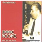JIMMY NOONE Moody Melody album cover