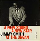 JIMMY SMITH A New Sound, a New Star: At the Organ Vol. 2 Album Cover