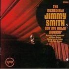 JIMMY SMITH Got My Mojo Workin'/Hoochie Coochie Man album cover
