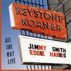 JIMMY SMITH Jimmy Smith and Eddie Harris: All the Way Live album cover