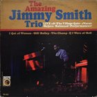 JIMMY SMITH Live at the Village Gate (aka The Amazing Jimmy Smith Trio Live! aka The Explosive Jimmy Smith) album cover