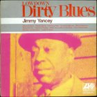 JIMMY YANCEY Lowdown Dirty Blues album cover