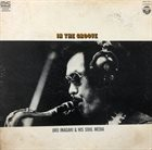 JIRO INAGAKI Jiro Inagaki & His Soul Media : In The Groove album cover