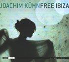 JOACHIM KÜHN Free Ibiza album cover