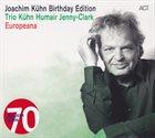 JOACHIM KÜHN Joachim Kühn : Birthday Edition / Europeana album cover