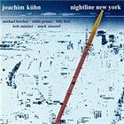JOACHIM KÜHN Nightline New York album cover