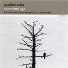 JOACHIM KÜHN Sometime Ago album cover
