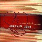 JOACHIM KÜHN The Diminished Augmented System album cover