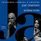 JOAN CHAMORRO Chamorro-Terraza And Friends : Joan Chamorro presenta Andrea Motis album cover