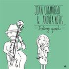JOAN CHAMORRO Joan Chamorro And Andrea Motis: Feeling Good album cover