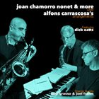 JOAN CHAMORRO Joan Chamorro Nonet & More Play Alfons Carrascosa´s Arrangements album cover
