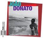 JOÃO DONATO Coleção Folha 50 anos de bossa nova, volume 7 album cover
