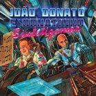JOÃO DONATO João Donato E Donatinho : Sintetizamor album cover
