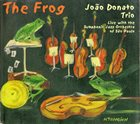 JOÃO DONATO The Frog album cover