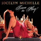 JOCELYN MICHELLE Time to Play album cover