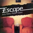 JODY HARRIS Jody Harris / Robert Quine : Escape album cover