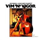 JOE FARRELL Vim 'n' Vigor (aka Joe Farrell - Louis Hayes Quartet) album cover