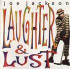 JOE JACKSON Laughter & Lust album cover