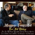 JOE LABARBERA Joe La Barbera Quartet Featuring Pat La Barbera : Message From Art - For Art Blakey album cover