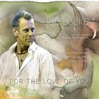 JOE LOCKE For The Love Of You album cover