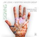 JOE LOCKE Joe Locke / Geoffrey Keezer Group: Signing album cover