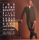 JOE LOCKE Moment to Moment: The Music of Henry Mancini album cover