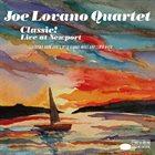 JOE LOVANO Joe Lovano Quartet: Classic! Live At Newport album cover