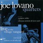 JOE LOVANO Quartets - Live At The Village Vanguard album cover