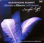 JOE LOVANO Saxophone Summit – Seraphic Light (with Dave Liebman, Ravi Coltrane) album cover
