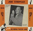 JOE THOMAS (SAXOPHONE) Jumpin' With Joe album cover