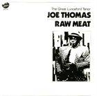 JOE THOMAS (SAXOPHONE) Raw Meat album cover