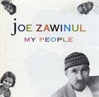 JOE ZAWINUL My People album cover