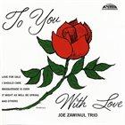JOE ZAWINUL To You With Love album cover