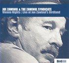 JOE ZAWINUL Joe Zawinul & The Zawinul Syndicate : Vienna Nights - Live At Joe Zawinul's Birdland album cover