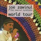 JOE ZAWINUL Joe Zawinul & The Zawinul Syndicate : World Tour album cover