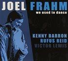 JOEL FRAHM We Used To Dance album cover